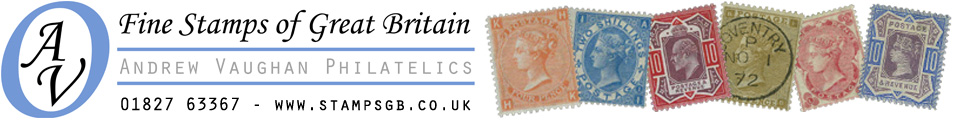Fine Stamps of Great Britain - Andrew Vaughan Philatelics